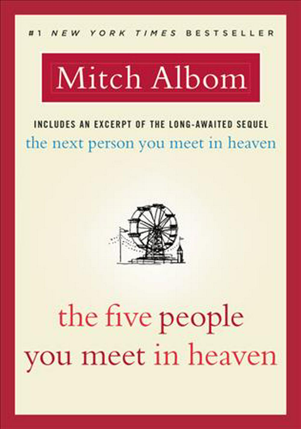 The Five People You Meet in Heaven by Mitch Albom, ISBN: 9780316529082
