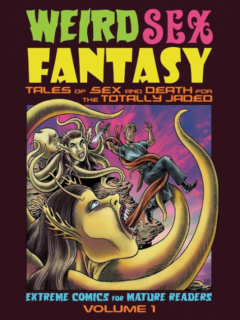Weird Sex Fantasy: Tales of Sex and Death for the Totally Jaded by Steve Carter, ISBN: 9780987622952
