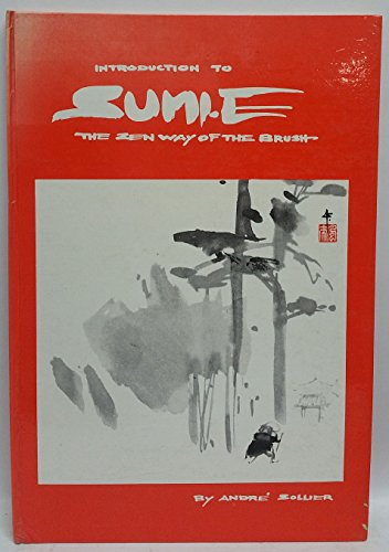 Introduction to Sumi-e: The Zen way of the brush,