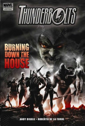 Thunderbolts: Burning Down The House by Andy Diggle, ISBN: 9780785131526
