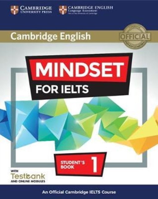 Mindset for IELTS Level 1 Student's Book with Testbank and Online ModulesAn Official Cambridge IELTS Course