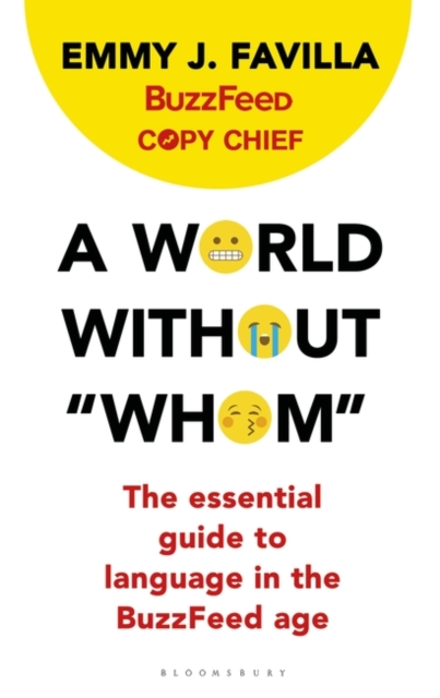 A World Without WhomThe Essential Guide to Language in the BuzzFeed...