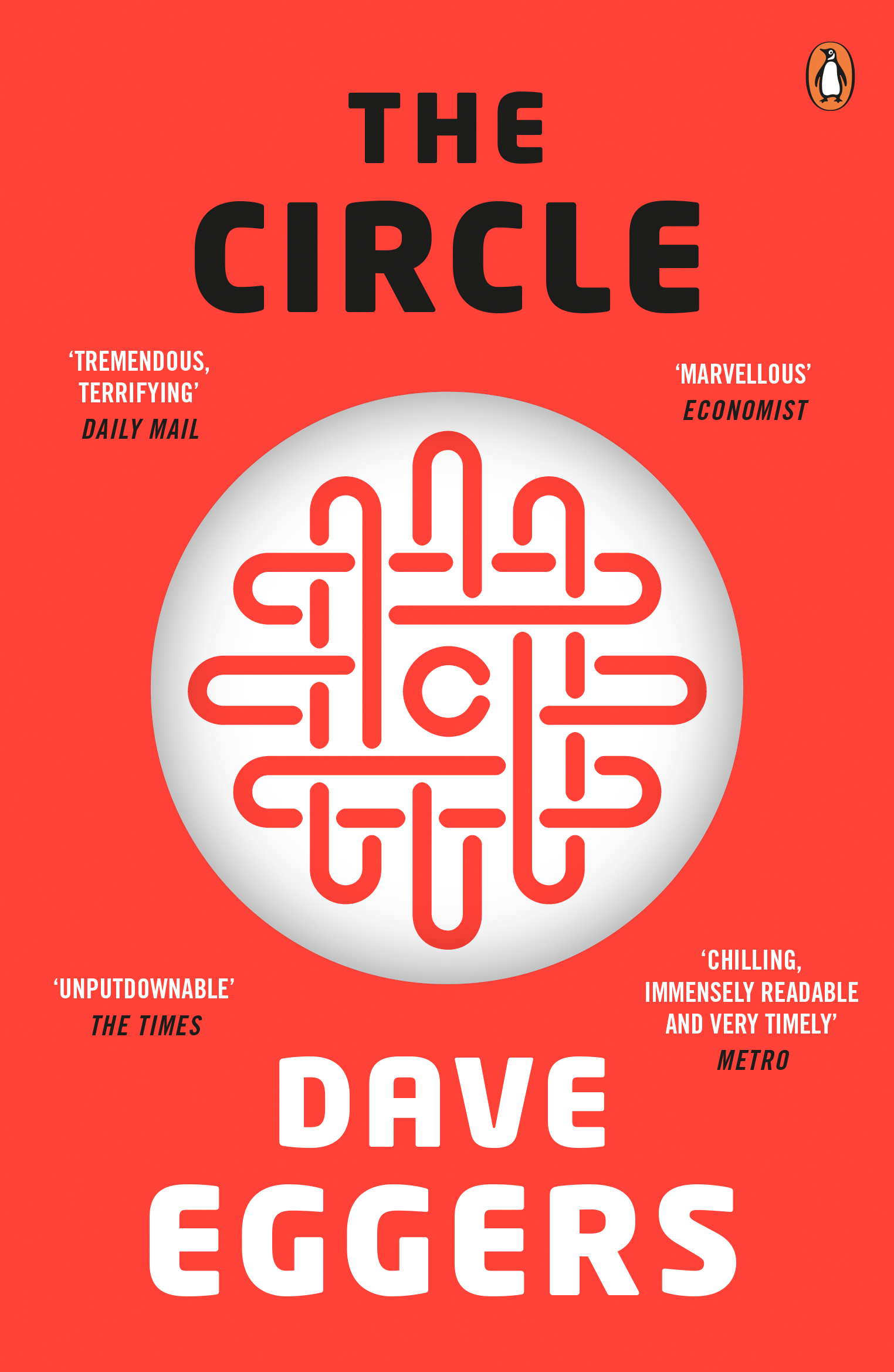 The Circle by Dave Eggers, ISBN: 9780241967553