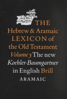 The Hebrew and Aramaic Lexicon of the Old Testament: Aramaic v.5