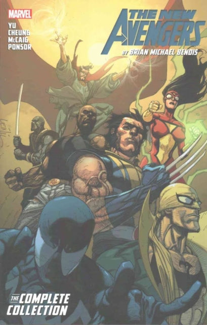 New Avengers by Brian Michael Bendis: The Complete Collection Vol. 3 (New Avengers: the Complete Collection)