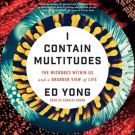 I Contain Multitudes by Ed Yong, ISBN: 9780062472595