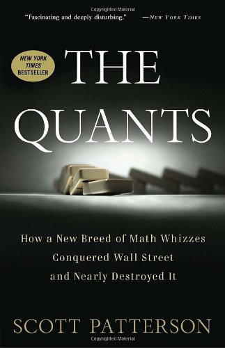 The Quants by Scott Patterson, ISBN: 9780307453372