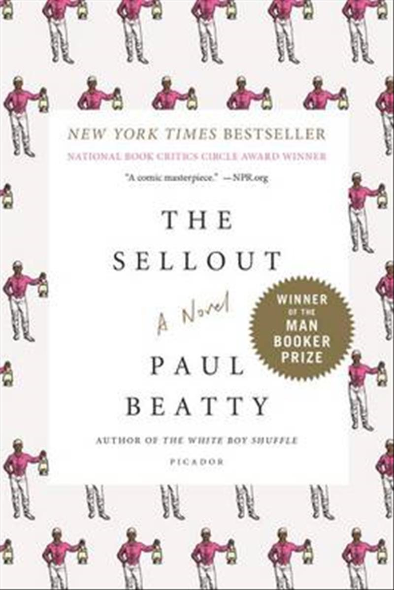The Sellout by Paul Beatty, ISBN: 9781250083258