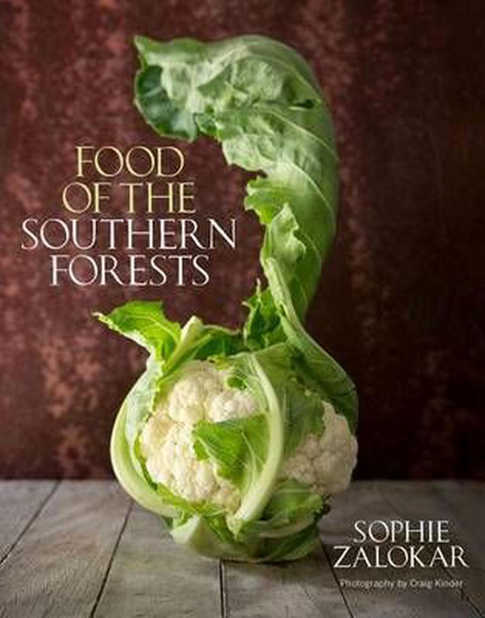 Food of the Southern Forests by Sophie Zalokar, ISBN: 9781742585512