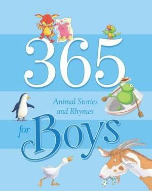 365 Animal Stories and Rhymes for Boys (Hardcover)