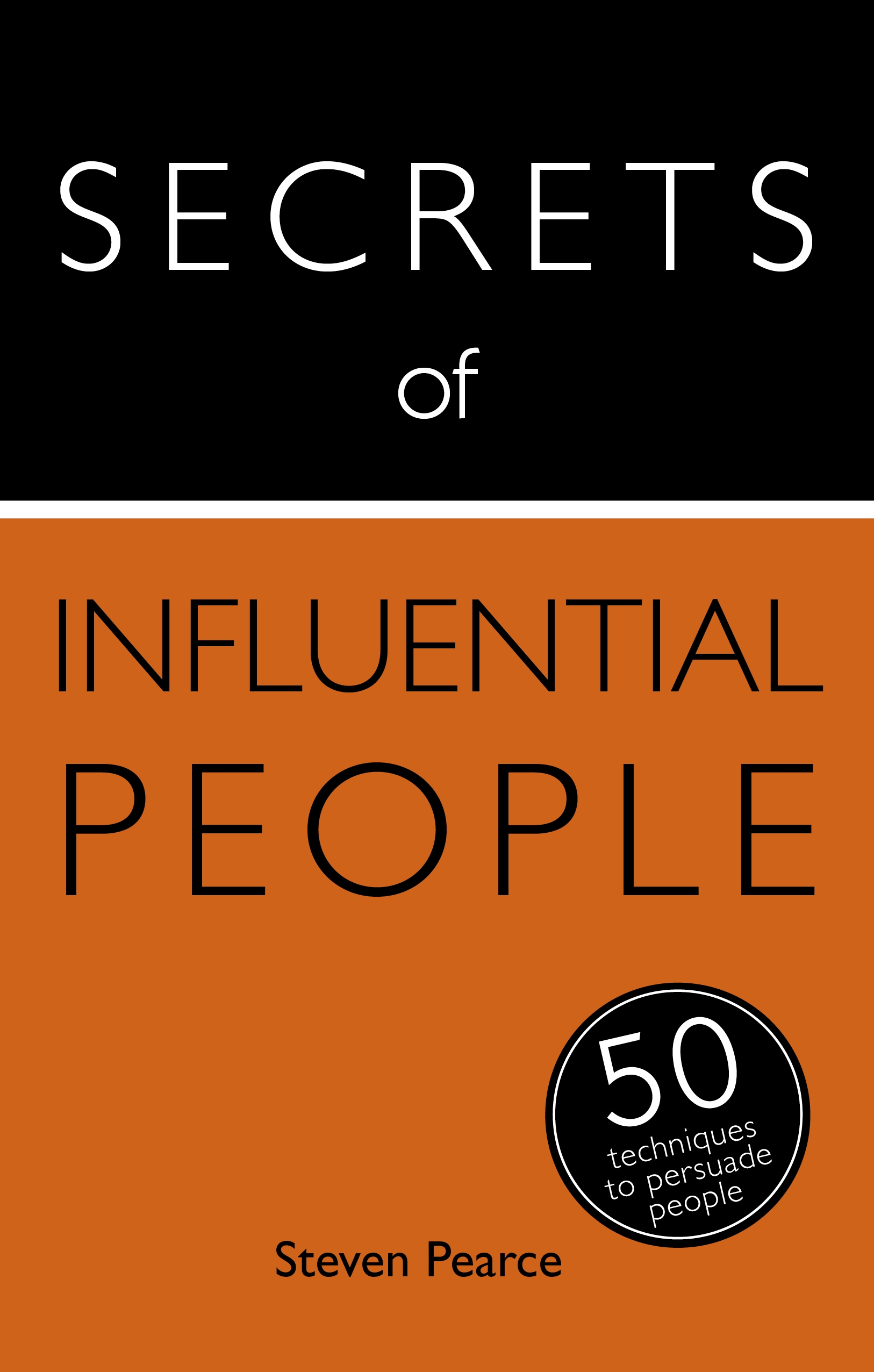 Secrets of Influential People