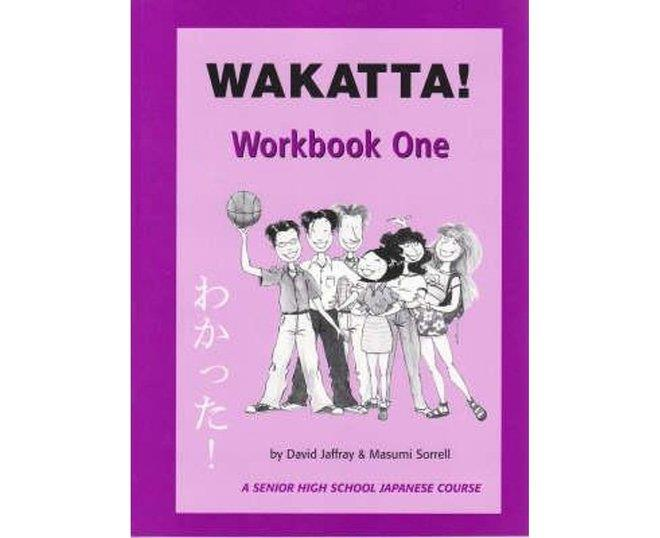 Wakatta!: Workbook 1
