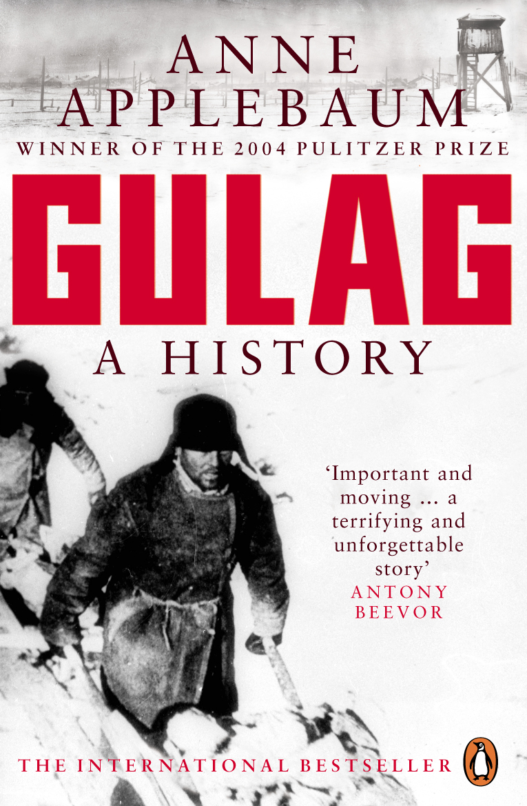 Gulag: A History of the Soviet Concentration Camps A/L