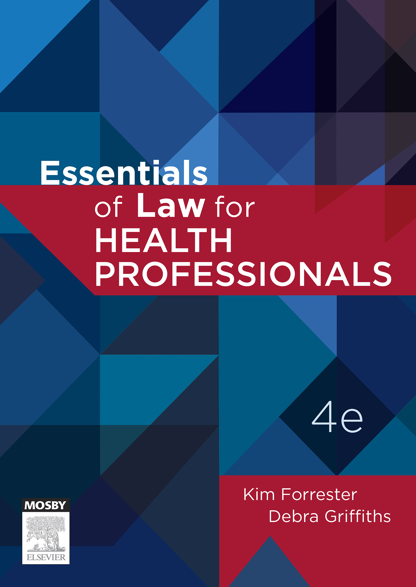 Essentials of Law for Health Professionals, 4e