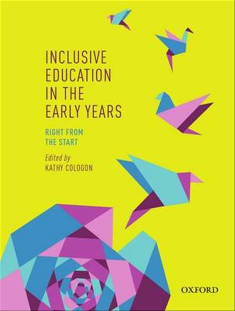 Inclusive Education in the Early YearsRight from the Start
