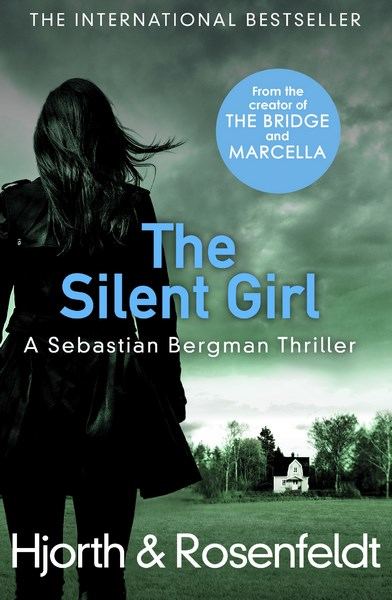 The Silent Girl (Sebastian Bergman 4)