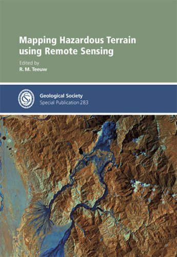 Mapping Hazardous Terrain using Remote Sensing - Special Publication no 283 (Geological Society Special Publication)
