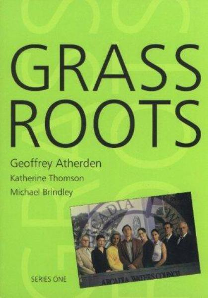 Grass Roots by Geoffrey Atherden, ISBN: 9780868196893