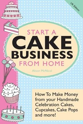 Start a Cake Business from Home