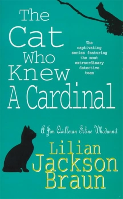 The Cat Who Knew a Cardinal (The Cat Who  Mysteries, Book 12): A charming feline whodunnit for cat lovers everywhere