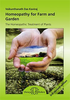 Homeopathy for Farm and garden - The Homeopathic Treatment of Plants by Vaikunthanath Das Kaviraj, ISBN: 9783941706477
