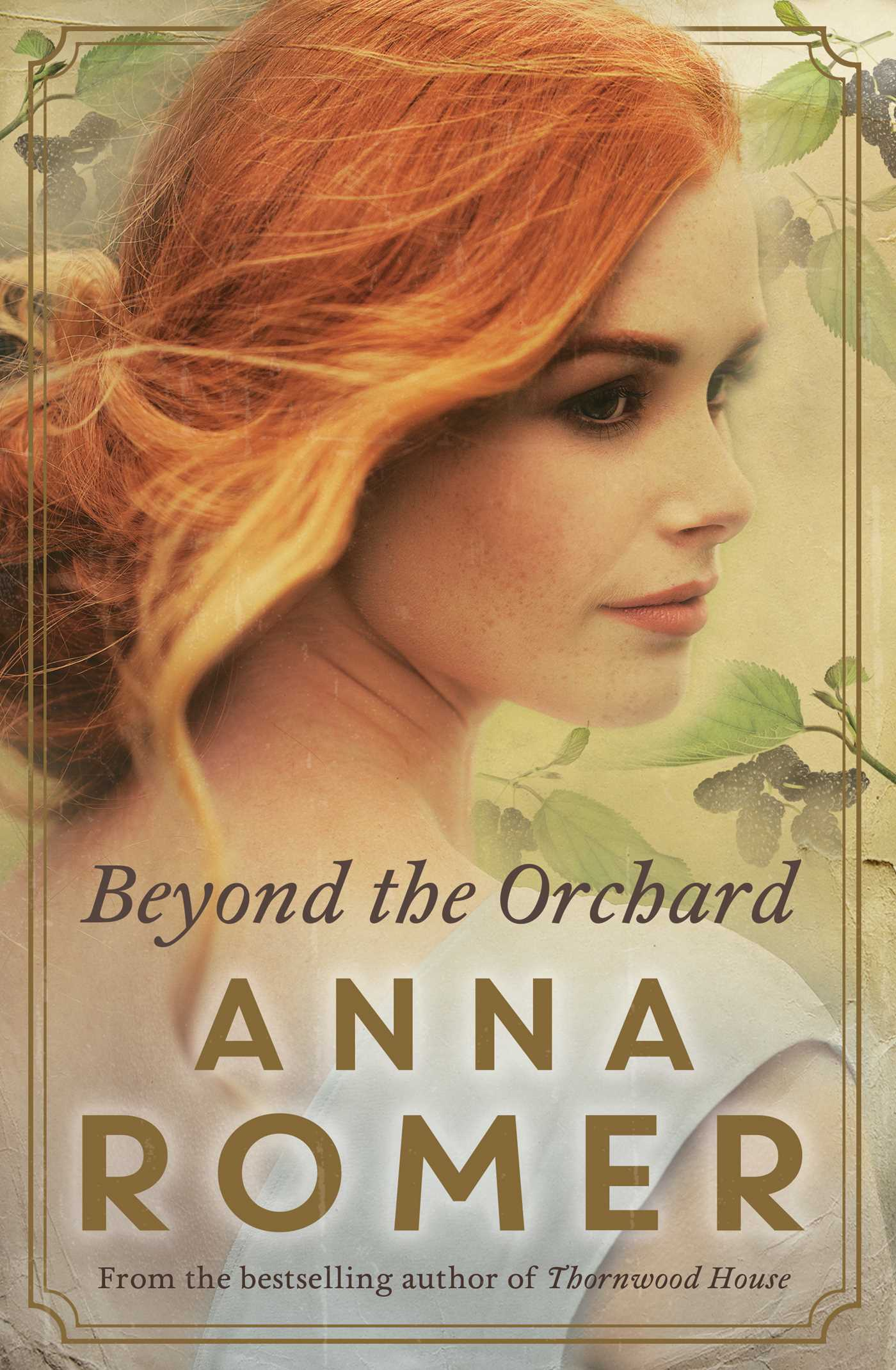 Beyond the Orchard by Anna Romer, ISBN: 9781925184426