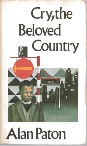 the importance of the novel cry the beloved country Cry, the beloved country the book cry, the beloved country by alan paton is a book about agitation and turmoil of both whites and blacks over the white segregation policy called apartheid.