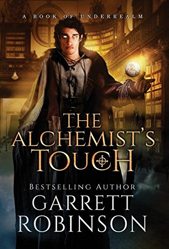 The Alchemist's Touch: A Book of Underrealm