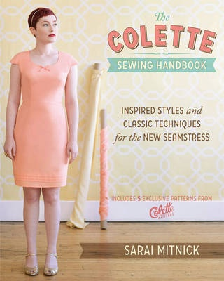 The Colette Sewing Handbook