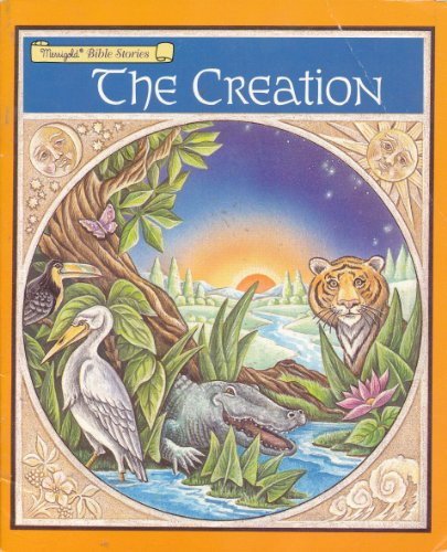 The Creation (Merrigold Bible Stories) by Pamela Broughton; Robert Sentnor, ISBN: 9780307410757