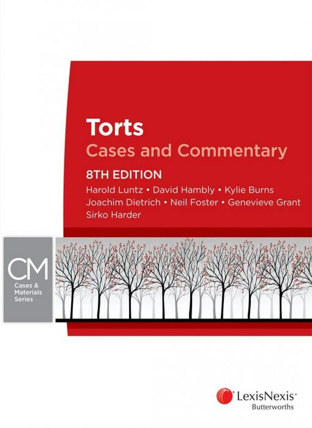 Torts by H Luntz,D Hambly,K Burns,J Dietrich,N Foster, ISBN: 9780409342093