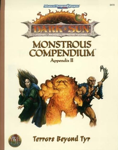 Terrors Beyond Tyr (Advanced Dungeons & Dragons, 2nd Edition : Dark Sun Monstrous Compendium Appendix II)