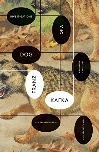 Investigations of a DogAnd Other Creatures