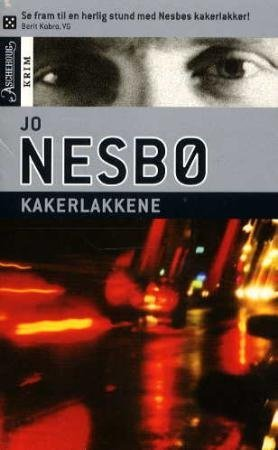 Kakerlakkene (av Jo Nesbo) [Imported] [Paperback] (Norwegian) (Harry Hole, 2) by Jo Nesbø, ISBN: 9788203193330