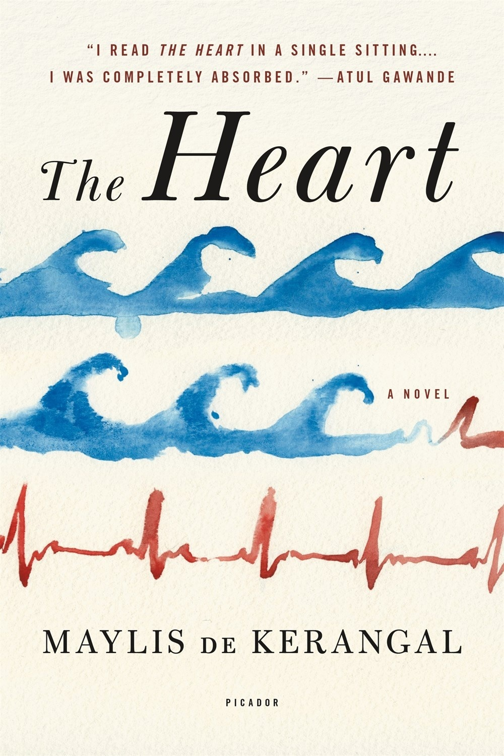 The Heart by Maylis De Kerangal, ISBN: 9781250117915