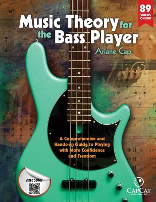 Music Theory for the Bass PlayerA Comprehensive and Hands-On Guide to Playing w...