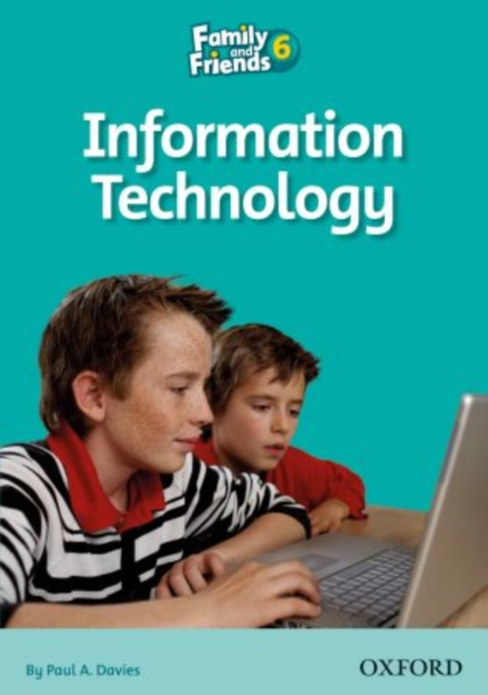 Family and Friends Readers 6: Information Technology by Oxford Author, ISBN: 9780194803014