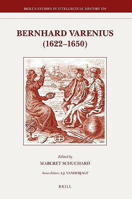 Bernhard Varenius (1622-1650) by Margret Schuchard, ISBN: 9789004163638