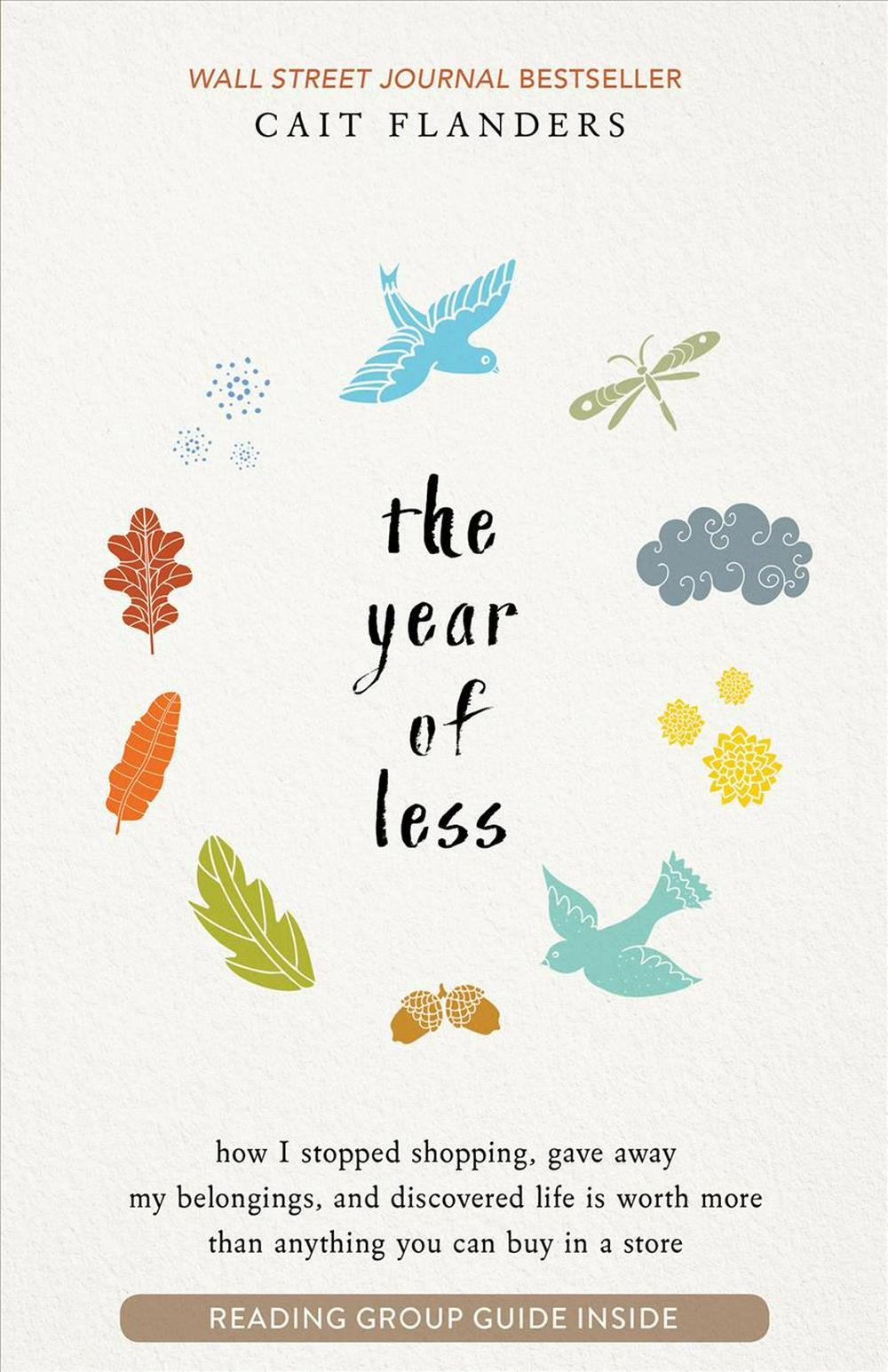 The Year of Less by Cait Flanders, ISBN: 9781401953515