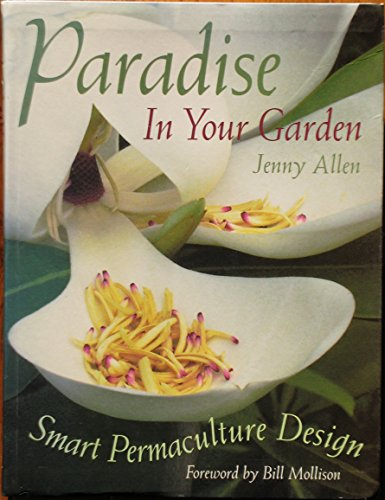 Paradise in Your Garden