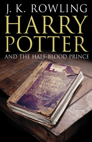 Harry Potter and the Half-Blood Prince (Book 6) [Adult Edition] by J. K. Rowling, ISBN: 9781551929859
