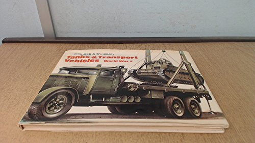 Tanks and transport vehicles, World War 2. Compiled by the Olyslager Organisation. Edited by Bart H. Vanderveen
