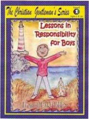 Lessons in Responsibility for Boys Level 1 by PEARABLES, ISBN: 9780979244605