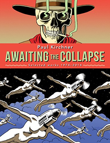 PAUL KIRCHNER AWAITING THE COLLAPSE SELECTED WORK HC