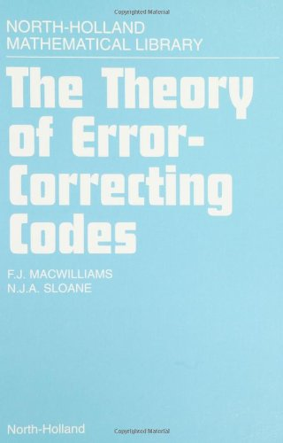 The Theory of Error-correcting Codes by F.J. MacWilliams, ISBN: 9780444851932