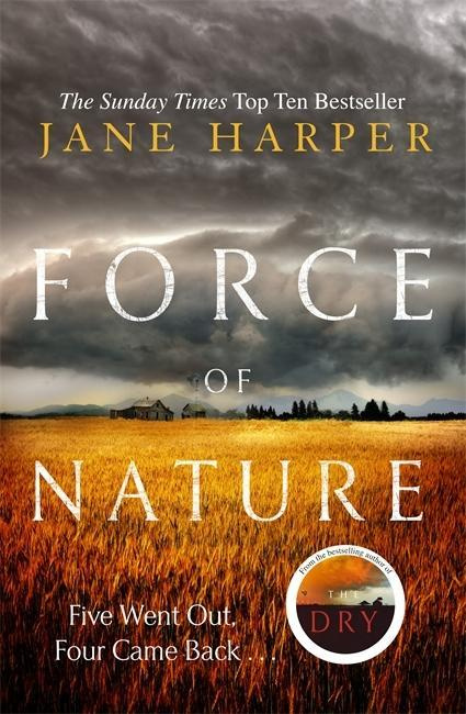 Force of Nature by Jane Harper, ISBN: 9781408711019