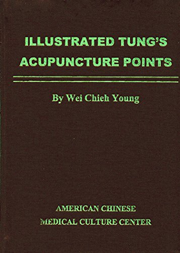 Illustrated Tung's Acupuncture Points