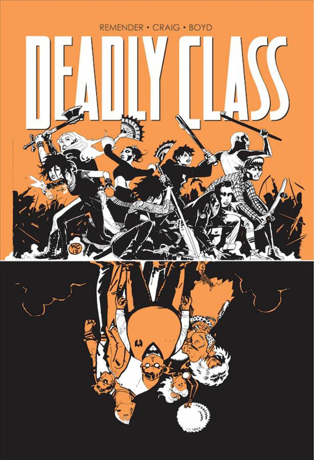 Deadly Class Volume 7: Love Like Blood by Rick Remender, ISBN: 9781534306967