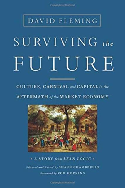 Surviving the FutureCulture, Carnival and Capital in the Aftermath ...