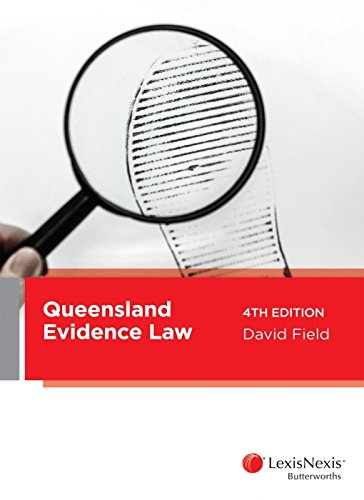 Queensland Evidence Law, 4th edition